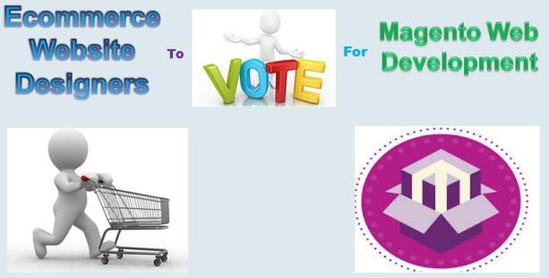 Ecommerce Website Designers to Vote for Magento Development